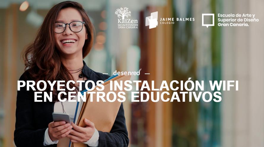 Proyectos de Instalación Red Wifi de calidad en Centros educativos en Las Palmas