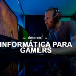 ¿Qué es un ordenador Gamer?